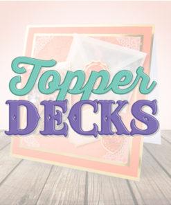 Topper Decks