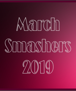 March Smashers!