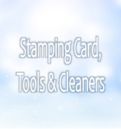 Stamping Cardstock, Tools & Cleaners