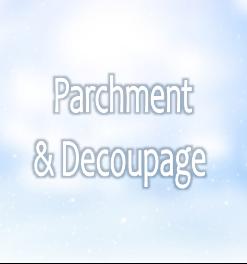 Parchment & Decoupage