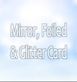 Mirror, Foiled & Glitter Card