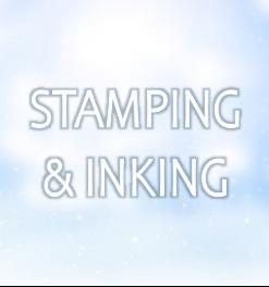 STAMPING & INKING