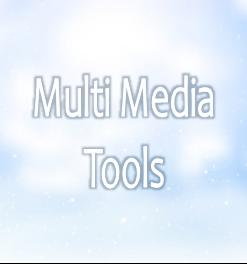 Multi Media Tools