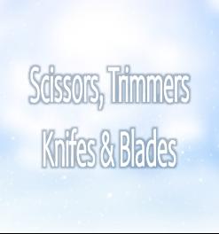 Scissors, Trimmers, Knifes & Blades