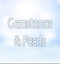 Gemstones & Pearls